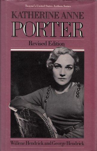 Katherine Anne Porter - Hendrick, George