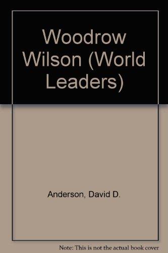 9780805777055: Woodrow Wilson (World Leaders)