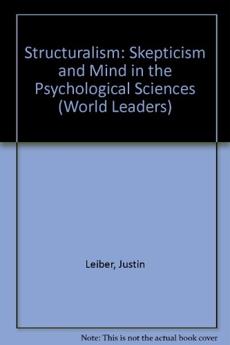 9780805777215: Structuralism: Skepticism and Mind in the Psychological Sciences (World Leaders)