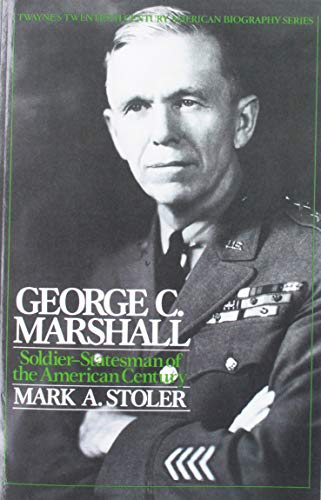 9780805777857: Twentieth Century American Biography Series: George C. Marshall
