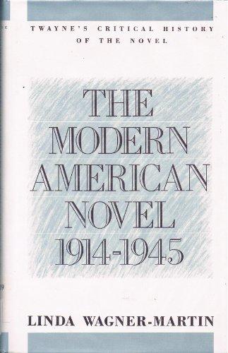 The Modern American Novel, 1914-1945: A Critical History (Twayne's Critical History of the ...