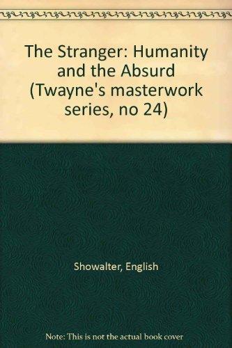 9780805779721: The Stranger: Humanity and the Absurd (Twayne's Masterwork Studies)