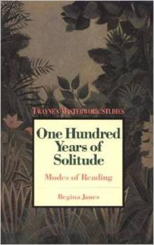 9780805779899: 100 Years of Solitude: Modes of Reading (Twayne's Masterwork Studies Series, No. 70)