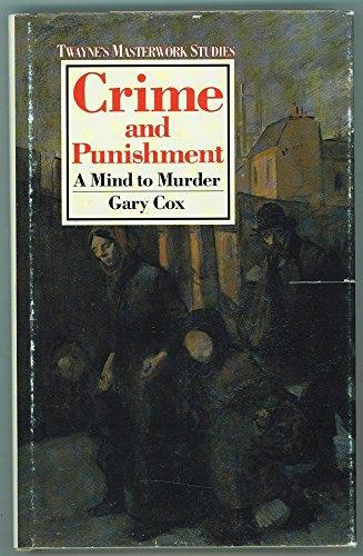 9780805779936: Crime and Punishment: A Mind to Murder (Twayne's Masterwork Studies)