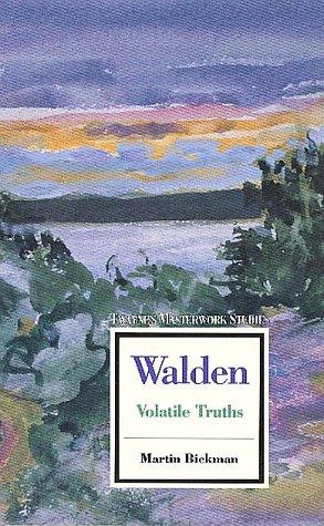 9780805780123: Walden: Volatile Truths (Twayne's Masterwork Studies)