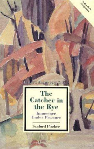 Masterwork Studies Series: The Catcher in the: Pinsker, Sanford