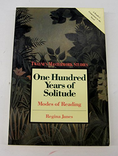 9780805780383: One Hundred Years of Solitude: Modes of Reading (Twayne's Masterwork Studies)
