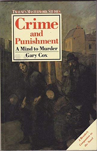 9780805780420: Crime and Punishment: A Mind to Murder (Twayne's Masterwork Studies)