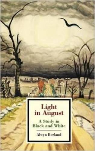 Light in August: A Study in Black: Berland, Alwyn