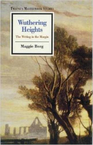 9780805780512: Wuthering Heights : The Writing in the Margin (Masterwork Studies Series)
