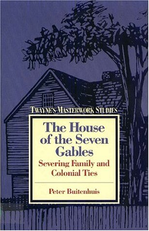 The House of the Seven Gables: Severing: Peter Buitenhuis