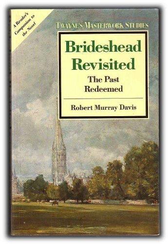 9780805781380: Brideshead Revisited: The Past Redeemed (Twayne's Masterwork Studies)