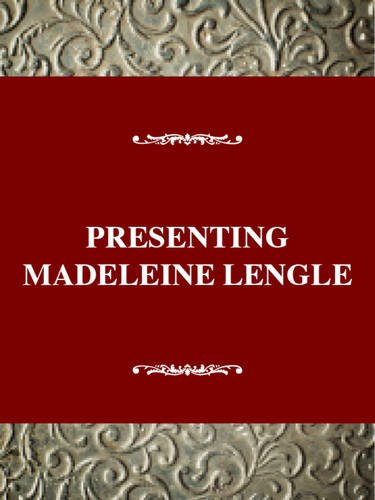 Young Adult Authors Series: Presenting Madeleine L'Engle: Hettinga, Donald R