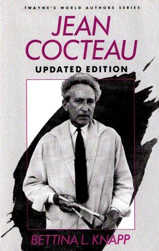 Jean Cocteau (Twayne's World Authors Series; TWAS 84, French Literature): Knapp, Bettina L.