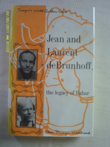 9780805782677: Jean and Laurent De Brunhoff: The Legacy of Babar (Twayne's World Authors Series)