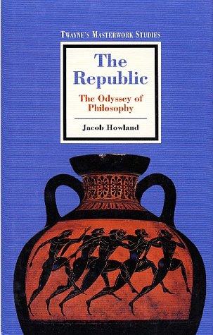 9780805783780: The Republic: The Odyssey of Philosophy (Twayne's Masterwork Studies)