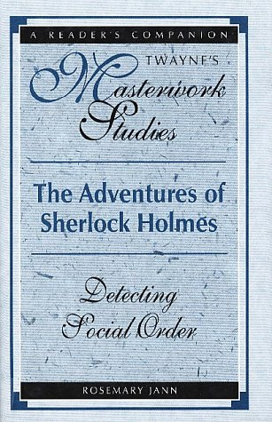 The Adventures of Sherlock Holmes Detecting Social Order