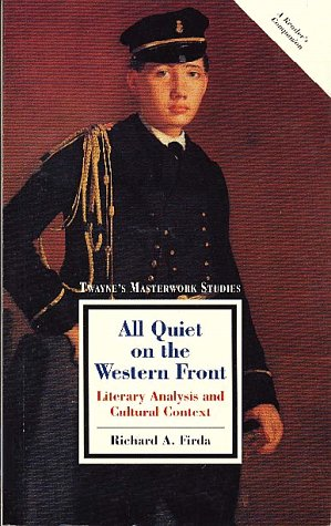9780805783865: Twayne's Masterwork Studies: All Quiet on the Western Front No 129: Literary Analysis and Cultural Context