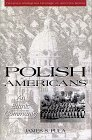 9780805784275: Polish Americans: An Ethnic Community (Twayne's Immigrant Heritage of America Series)