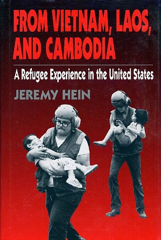9780805784329: From Vietnam, Laos, and Cambodia: A Refugee Experience in the United States (Twayne's Immigrant Heritage of America Series)