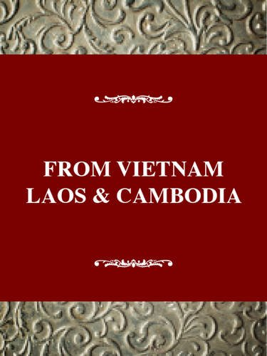 9780805784336: From Vietnam, Laos, and Cambodia: A Refugee Experience in the United States (Immigrant Heritage of America Series)
