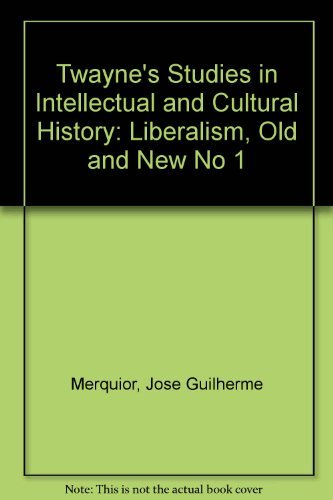 9780805786279: Liberalism, Old and New (TWAYNE'S STUDIES IN INTELLECTUAL AND CULTURAL HISTORY) (No 1)