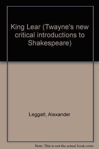 9780805787078: King Lear (Twayne's New Critical Introductions to Shakespeare)