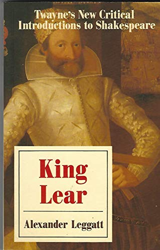 9780805787115: King Lear (Twayne's New Critical Introductions to Shakespeare)