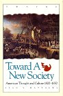 9780805790528: Toward a New Society: American Thought and Culture, 1800-1830 (Twayne's American Thought and Culture Series)
