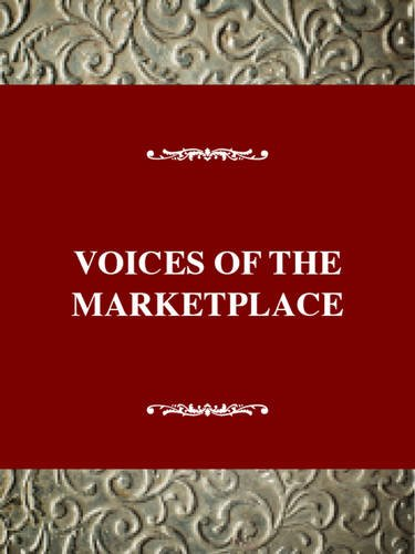 Voices Of The Marketplace: American Thought And Culture, 1830-1860: Rose, Anne C.