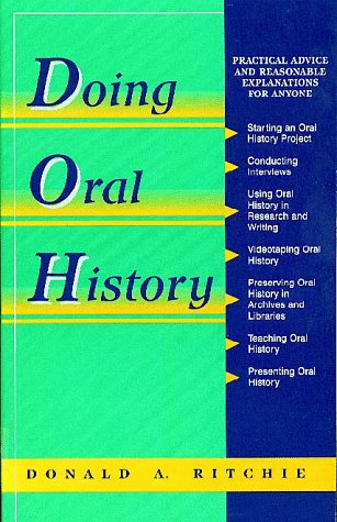Oral History Series: Doing Oral History (Twayne's Oral History Series) (0805791280) by Ritchie, Donald A.