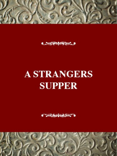 9780805791310: A Stranger's Supper: An Oral History of Centenarian Women in Montenegro