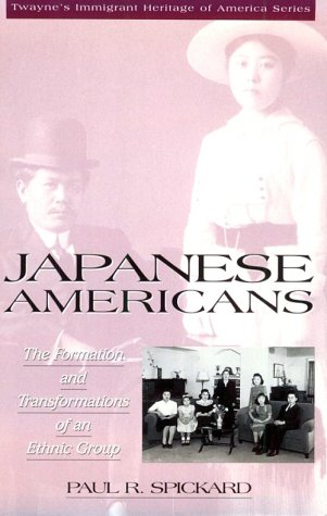 9780805792423: Japanese Americans: The Formation and Transformations of an Ethnic Group (Twayne's Immigrant Heritage of America Series)