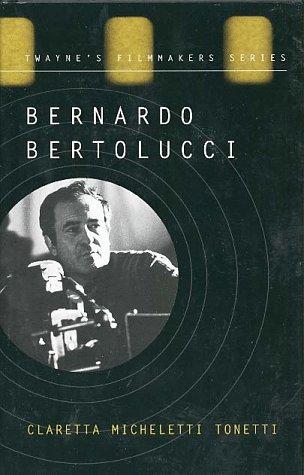 9780805793130: Bernardo Bertolucci: The Cinema of Ambiguity