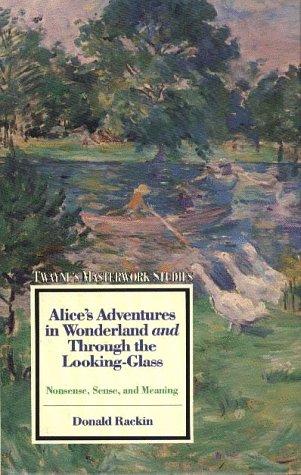 Masterwork Studies Series: Alice in Wonderland and: Rackin, Donald