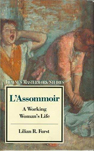 L'Assommoir: A Working Woman's Life (Twayne's Masterwork: Furst, Lilian R.