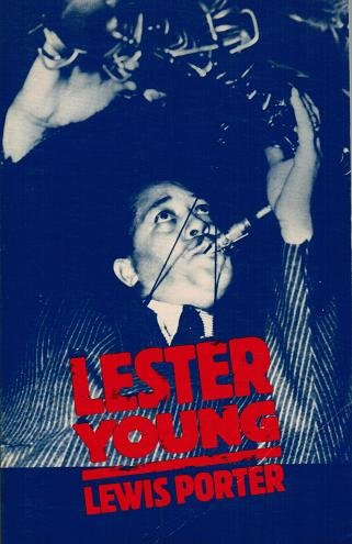 9780805794717: Lester Young