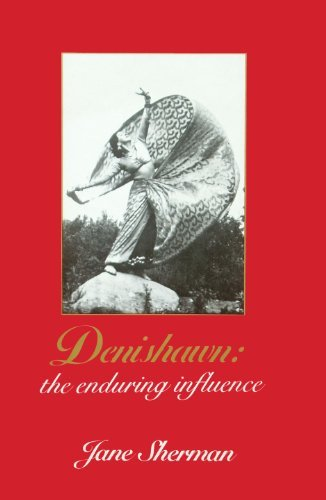 Denishawn: The Enduring Influence: Sherman, Jane