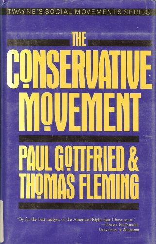 9780805797237: The Conservative Movement