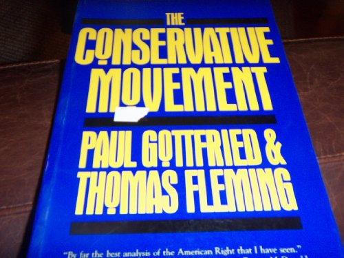 9780805797244: The Conservative Movement (Twanye's Social Movements : Past and Present)