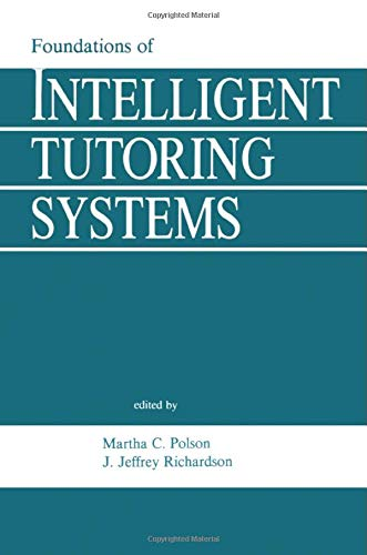9780805800548: Foundations of Intelligent Tutoring Systems (Interacting with Computers Series)
