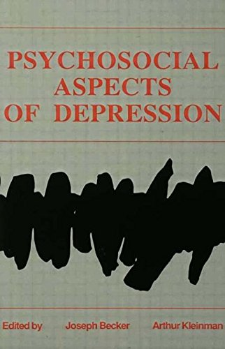PSYCHOSOCIAL ASPECTS OF DEPRESSION: Becker, Joseph, and