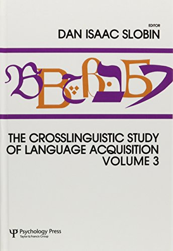 9780805801057: The Crosslinguistic Study of Language Acquisition: Volume 3