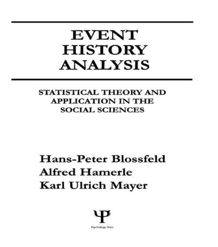 9780805801262: Event History Analysis: Statistical theory and Application in the Social Sciences