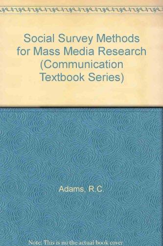 Social Survey Methods for Mass Media Research: R.C. Adams