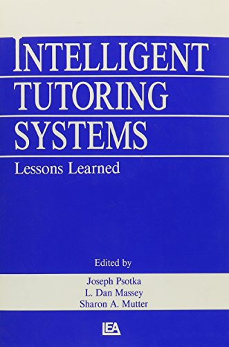 9780805801927: Intelligent Tutoring Systems: Lessons Learned