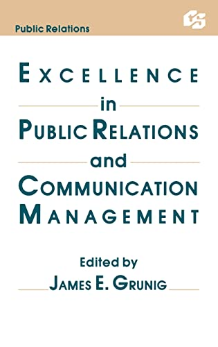 9780805802269: Excellence in Public Relations and Communication Management