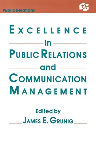 9780805802276: Excellence in Public Relations and Communication Management