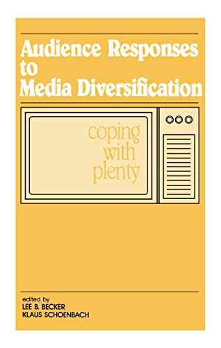 9780805802290: Audience Responses To Media Diversification: Coping With Plenty (Routledge Communication Series)