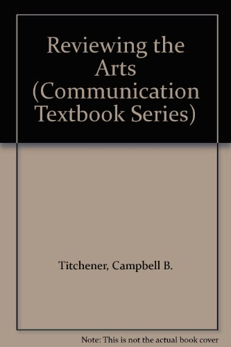 9780805802375: Reviewing the Arts (Communication Textbook Series)